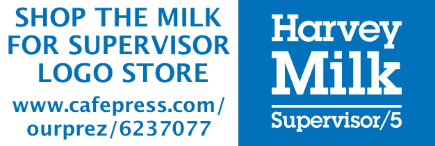 Harvey Milk for Supervisor Store