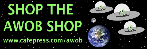 AWOB Shop: Humor, Politics & Weird Stuff